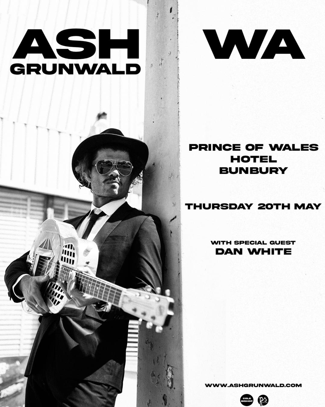 WA SHOWS - Prince of Wales Bunbury - Feed Poster - Ash Grunwald