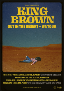 KING BROWN OUT IN THE DESERT TOUR POSTER (Small)